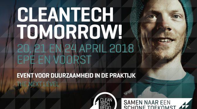 Vijfde editie Cleantech Tomorrow eind april in Epe en Voorst